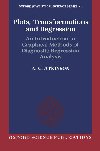 9780198533719: Plots, Transformations, and Regression: An Introduction to Graphical Methods of Diagnostic Regression Analysis (Oxford Statistical Science Series)