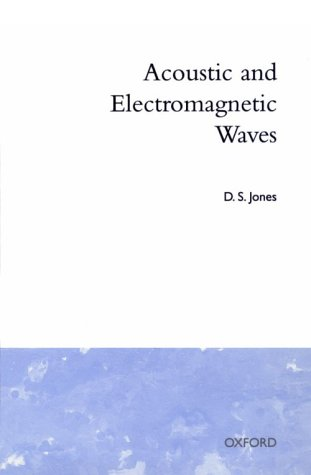 9780198533801: Acoustic and Electromagnetic Waves