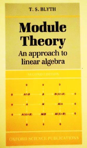 9780198533894: Module Theory: An Approach to Linear Algebra