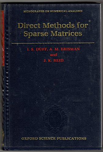 9780198534082: Direct Methods for Sparse Matrices (Monographs on Numerical Analysis)