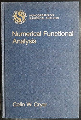 9780198534105: Numerical Functional Analysis (Monographs on Numerical Analysis)