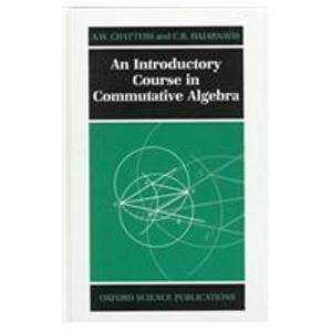 9780198534235: An Introductory Course in Commutative Algebra (Oxford Science Publications)