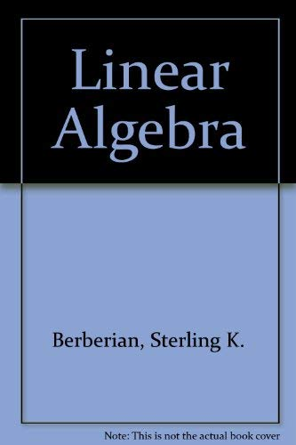 Linear Algebra: Sterling K. Berberian