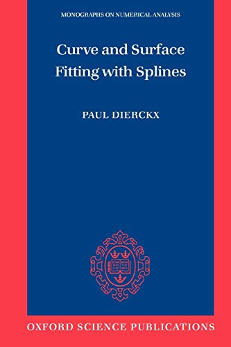 9780198534402: Curve and Surface Fitting with Splines (Numerical Mathematics and Scientific Computation)