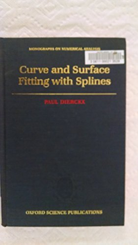 9780198534419: Curve and Surface Fitting with Splines (Monographs on Numerical Analysis)