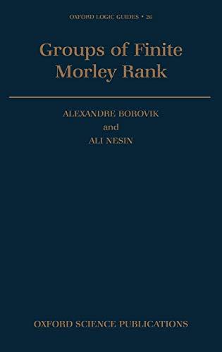 9780198534457: Groups of Finite Morley Rank