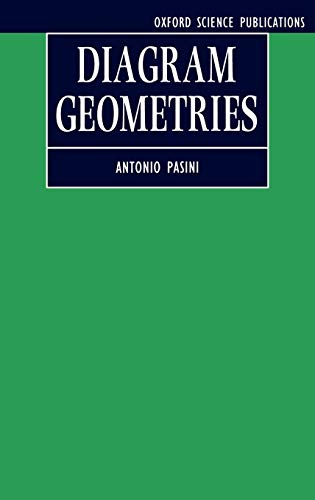 9780198534976: Diagram Geometries (Oxford Mathematical Monographs)