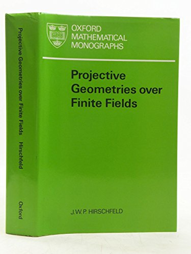 9780198535263: Projective Geometries Over Finite Fields (Oxford Mathematical Monographs)