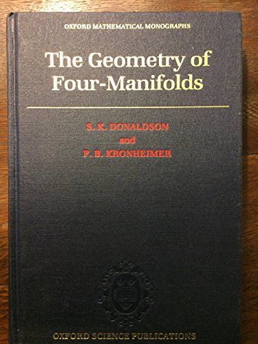9780198535539: The Geometry of Four-Manifolds (Oxford Mathematical Monographs)