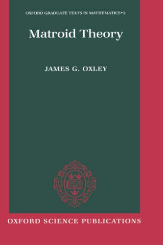 9780198535638: Matroid Theory (Oxford Graduate Texts in Mathematics)