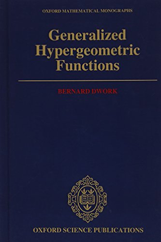 9780198535676: Generalized Hypergeometric Functions (Oxford Mathematical Monographs)