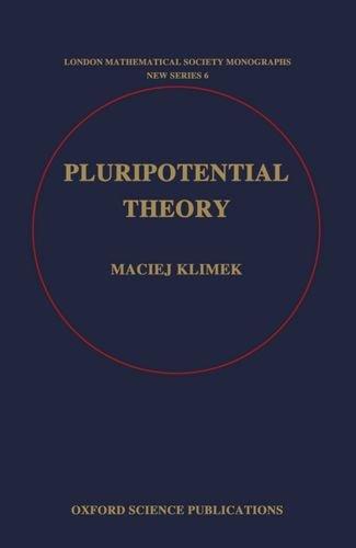 Pluripotential Theory (London Mathematical Society Monographs): Maciej Klimek