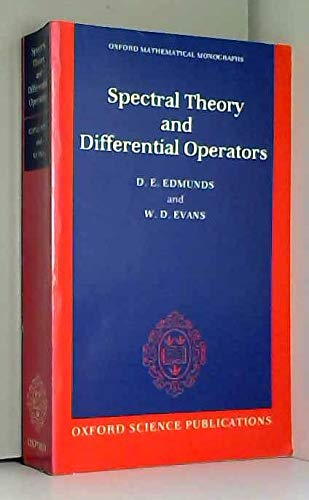 9780198535706: Spectral Theory and Differential Operators (Oxford Mathematical Monographs)