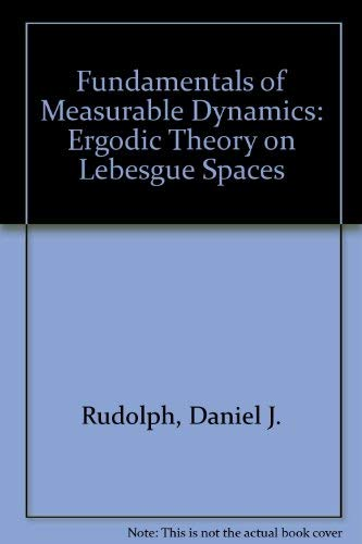 9780198535720: Fundamentals of Measurable Dynamics: Ergodic Theory on Lebesgue Spaces