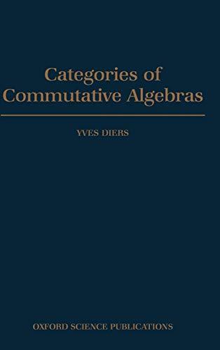9780198535867: Categories of Commutative Algebras