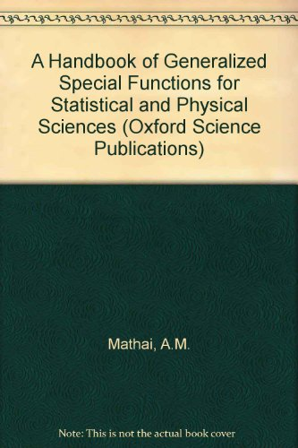 9780198535959: A Handbook of Generalized Special Functions for Statistical and Physical Sciences (Oxford Science Publications)