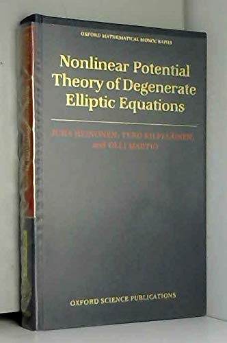 9780198536697: Nonlinear Potential Theory of Degenerate Elliptic Equations