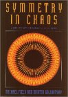 9780198536888: Symmetry in Chaos: A Search for Pattern in Mathematics, Art, and Nature
