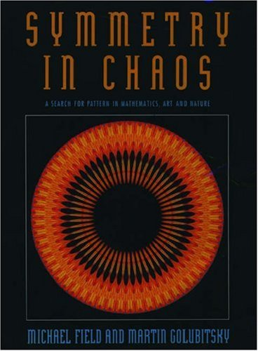 Symmetry in Chaos; a Search for Pattern in Mathematics, Art and Nature