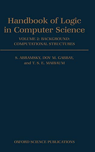 9780198537618: Handbook of Logic in Computer Science: Volume 2: Background: Computational Structures
