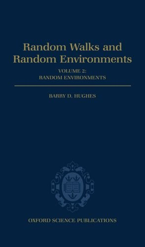 9780198537892: Random Walks and Random Environments: Volume 2: Random Environments