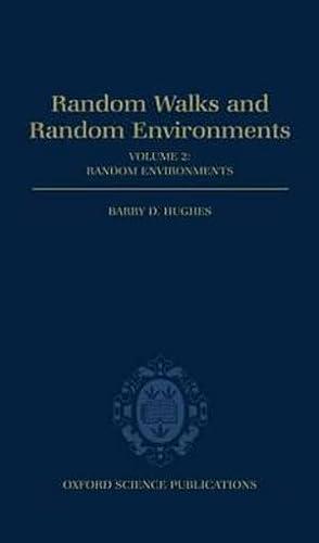 9780198537892: Random Walks and Random Environments: Volume 2: Random Environments
