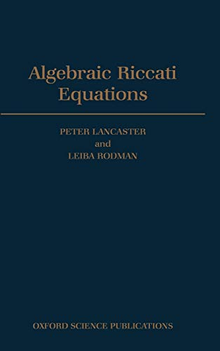 9780198537953: Algebraic Riccati Equations