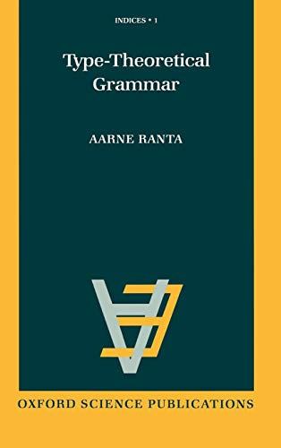9780198538578: Type-Theoretical Grammar (Indices)