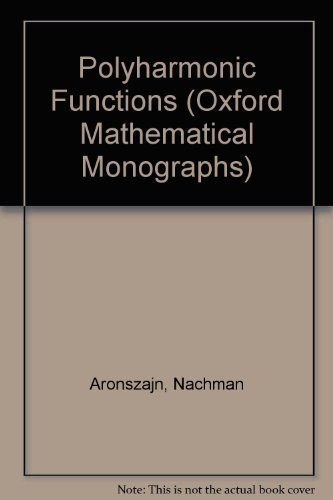 9780198539063: Polyharmonic Functions (Oxford Mathematical Monographs)