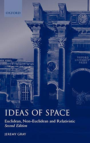 9780198539353: Ideas of Space: Euclidean, Non-Euclidean, and Relativistic