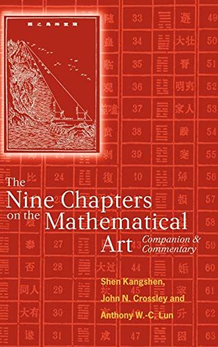 9780198539360: The Nine Chapters on the Mathematical Art: Companion and Commentary