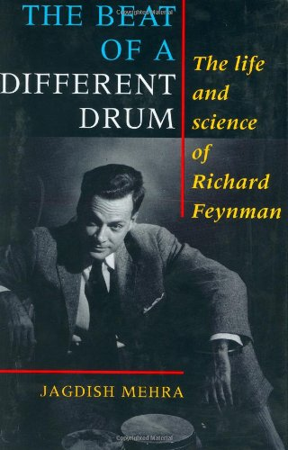 9780198539483: The Beat of a Different Drum: Life and Science of Richard P. Feynman