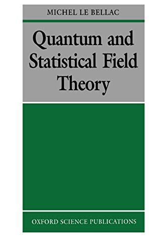 9780198539643: Quantum and Statistical Field Theory