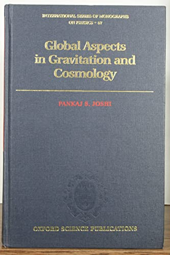 9780198539667: Global Aspects in Gravitation and Cosmology (International Series of Monographs on Physics)