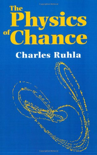 9780198539773: The Physics of Chance: From Blaise Pascal to Niels Bohr