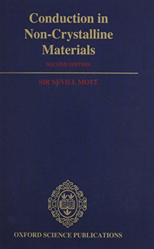 9780198539797: Conduction in Non-Crystalline Materials (Oxford science publications)