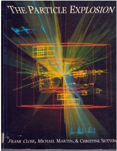 9780198539995: The Particle Explosion