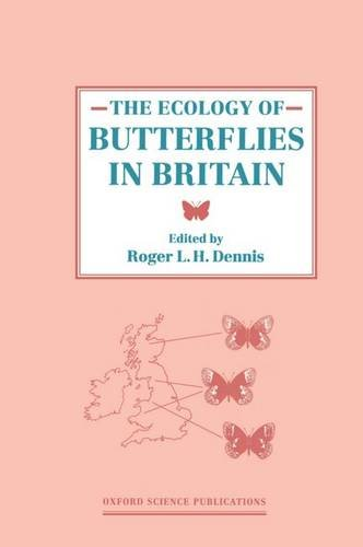 9780198540250: The Ecology of Butterflies in Britain (Oxford Science Publications)
