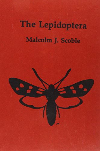 9780198540311: The Lepidoptera: Form, Function, and Diversity