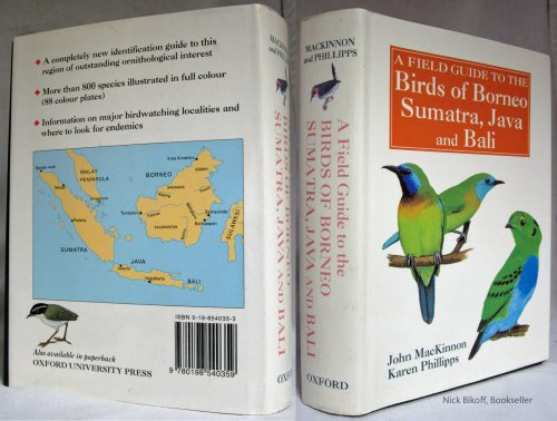 9780198540359: A Field Guide to the Birds of Borneo, Sumatra, Java, and Bali: The Greater Sunda Islands