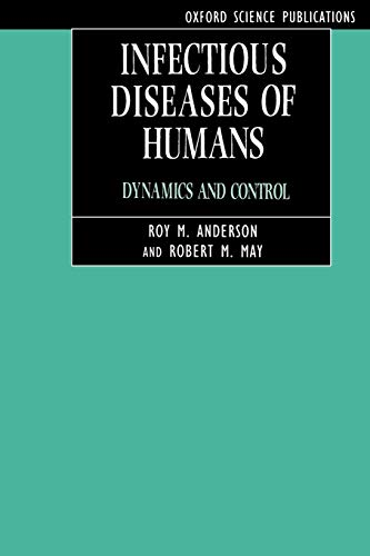 9780198540403: Infectious Diseases of Humans: Dynamics and Control (Oxford Science Publications)