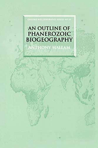 9780198540601: An Outline of Phanerozoic Biogeography