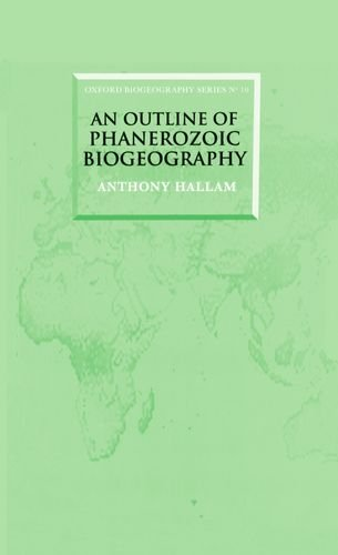 9780198540618: An Outline of Phanerozoic Biogeography