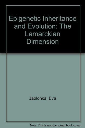 9780198540625: Epigenetic Inheritance and Evolution: The Lamarckian Dimension