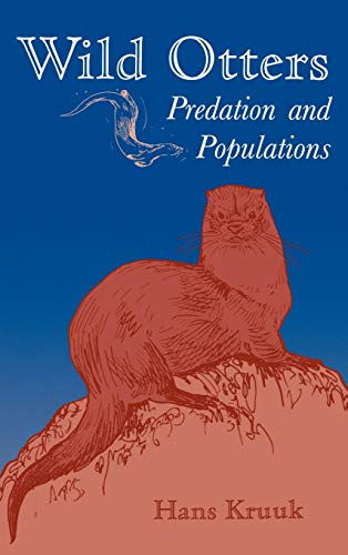 Wild Otters: Predation and Populations (0198540701) by Hans Kruuk