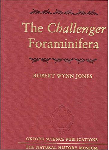 9780198540960: The Challenger Foraminifera