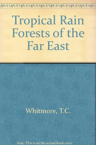 9780198541363: Tropical Rain Forests of the Far East (Oxford science publications)