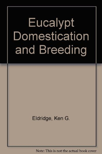 9780198541493: Eucalypt Domestication and Breeding