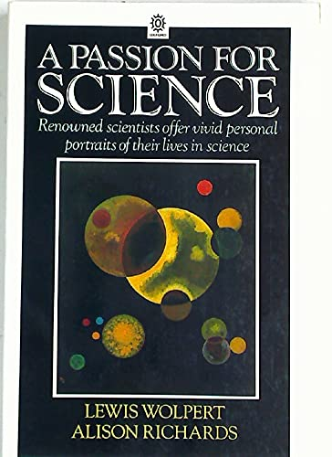 9780198542124: A Passion for Science