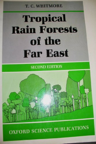 9780198542414: Tropical Rain Forests of the Far East (Oxford Science Publications)